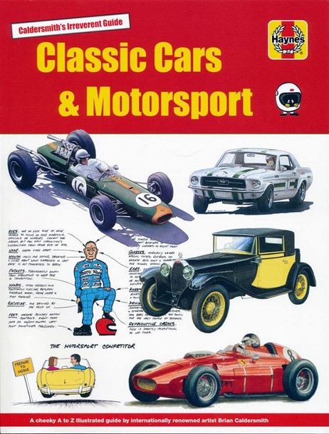 Classic Cars & Motorsport - Caldersmith's Irreverent Guide