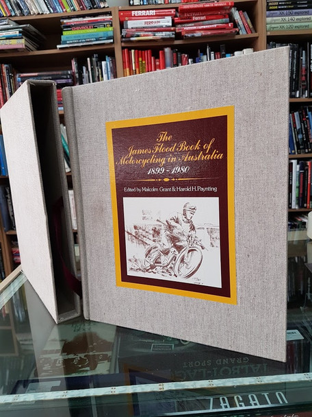 The James Flood Book of Motorcycling in Australia 1899 - 1980