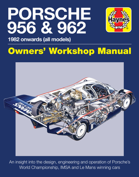 Porsche 956 and 962 Owners' Workshop Manual