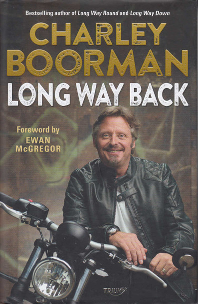 Charley Boorman - Long Way Back (9780749578503)