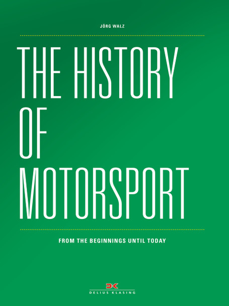 The history of Motorsport From the beginnings until today