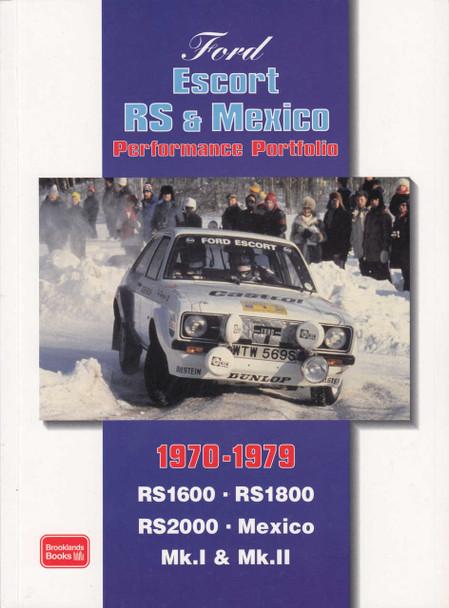 Ford Escort RS & Mexico Performance Portfolio 1970 - 1979 (RS1600 RS1800 RS2000 Mexico Mk. I Mk. II)