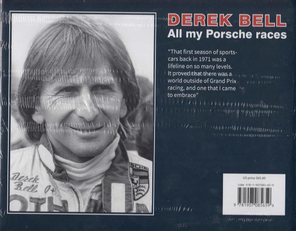 Derek Bell - All my Porsche races