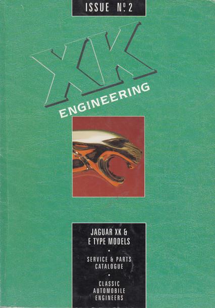 XK Engineering Jaguar XK &E Type Models Issue No2 Service & Parts Catalogue