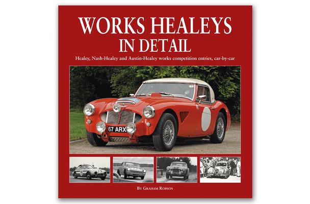 Works Healeys in Detail (Graham Robson)