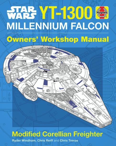 Star Wars YT-1300 Millennium Falcon Owners' Workshop Manual (9781785212222)