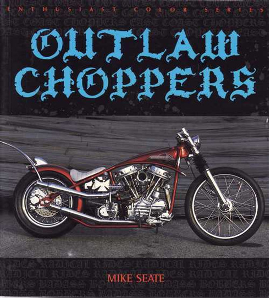Outlaw Choppers