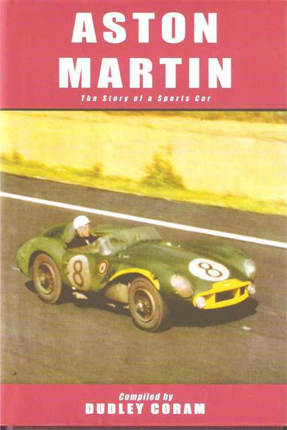 Aston Martin: The Story Of a Sports Car