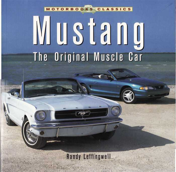 Mustang The Original Muscle Car (Soft Bound Edition)
