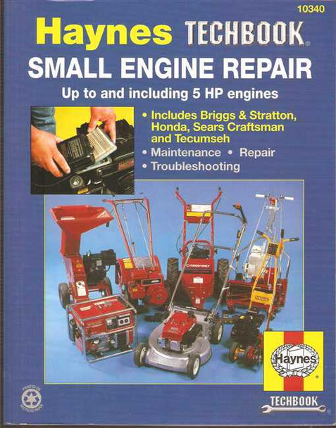 Small Engine Repair up to and including 5 HP: Haynes Techbook