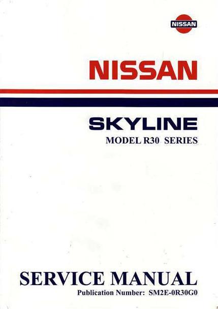 nissan skyline model r30 series workshop manual rh automotobookshop com au R32 Skyline R29 Skyline