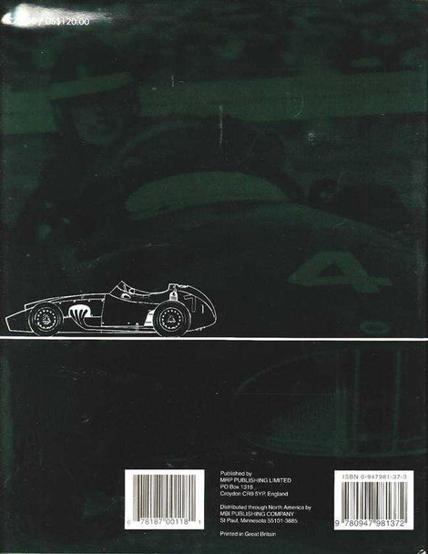 BRM The Saga of British Racing Motors Volume 1: Front Engined Cars 1945 - 1960