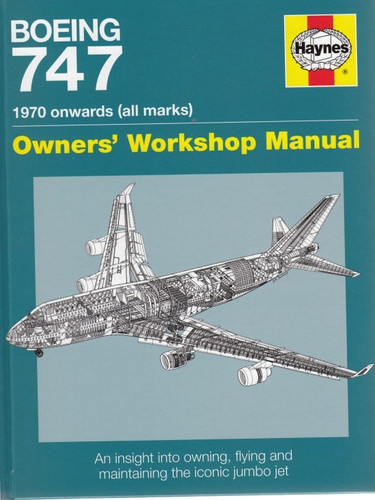 boeing 747 1970 onwards all marks haynes owners workshop manual rh automotobookshop com au boeing 747 flight manual boeing 747 flight manual