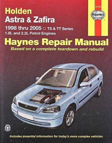 holden astra amp zafira ts tt series 1998 2005 workshop manual rh automotobookshop com au holden astra ts owners manual holden astra ts owners manual