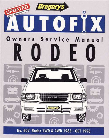 holden rodeo 2wd 4wd petrol 1985 1996 workshop manual rh automotobookshop com au 1992 Isuzu Pickup 4x4 1992 Isuzu Pickup 4x4