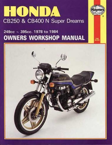 honda cb250 amp cb400 n super dreams 249cc 395cc 1978 1984 rh automotobookshop com au 1978 Honda CB400 Honda CBR1000RR