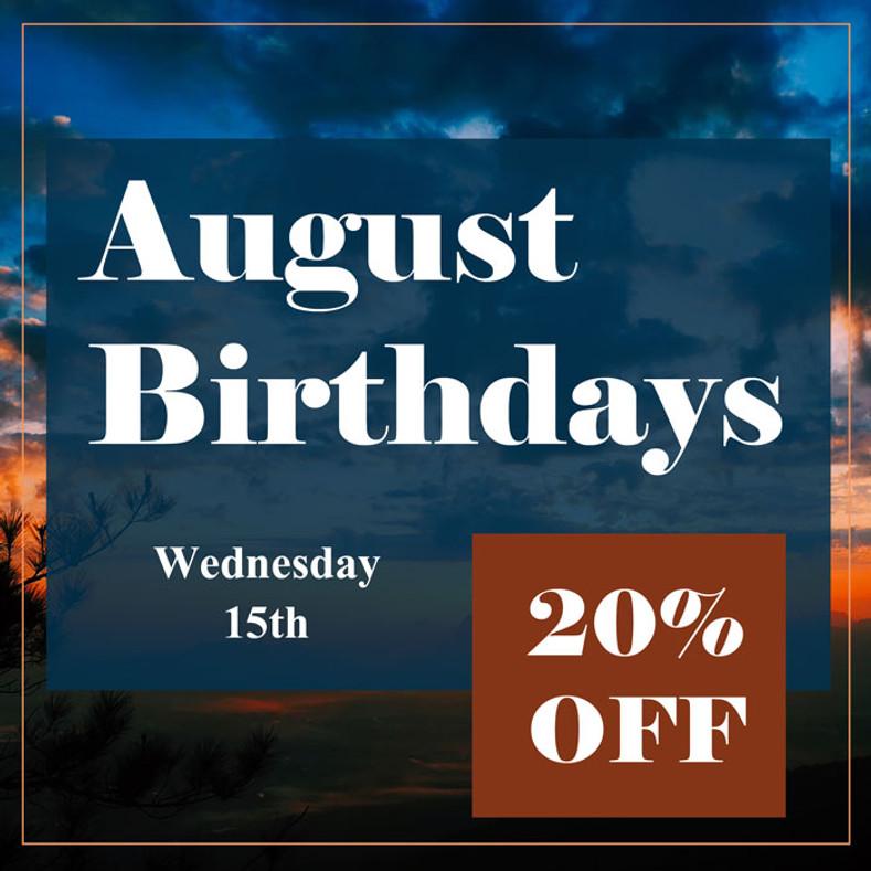 August Birthday Discount