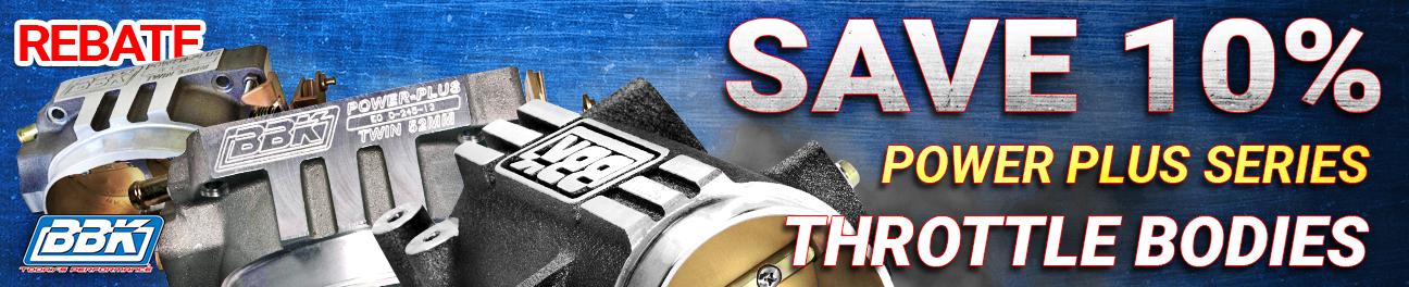Save 10% on BBK Power Plus T-Bodies