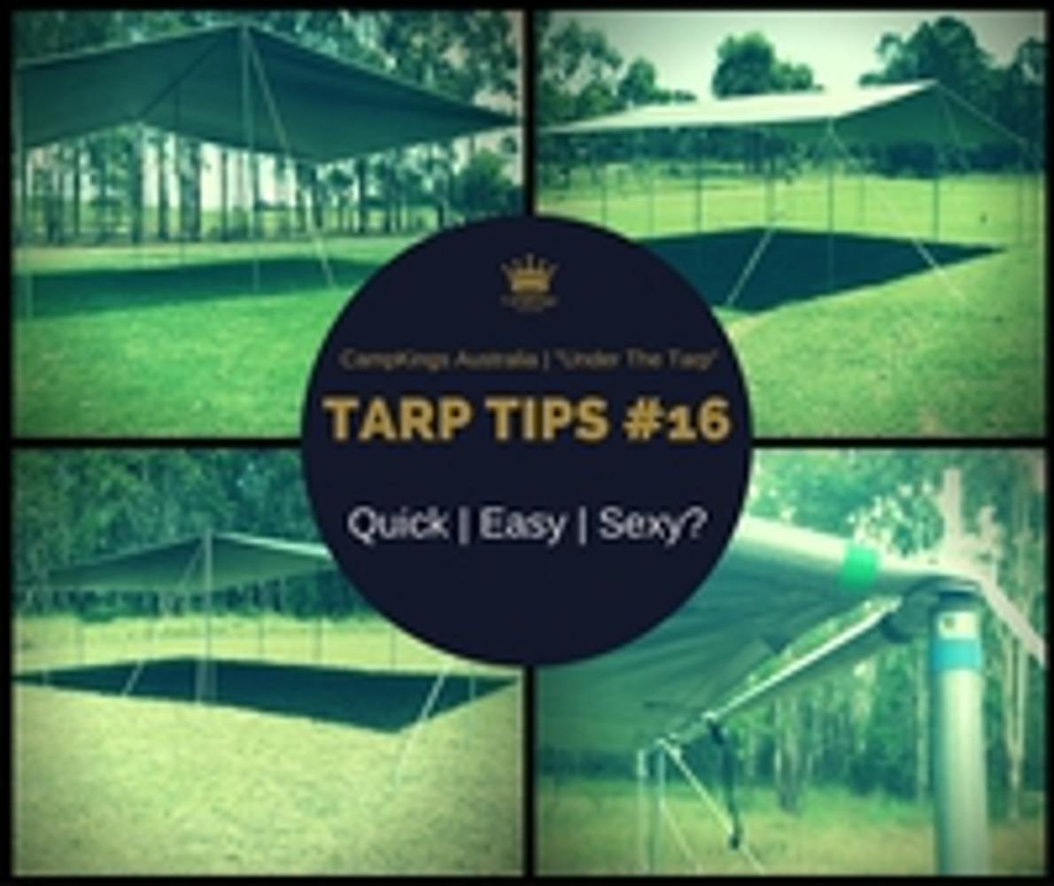 TarpTips#16 | Tarp Kits: Quick | Easy | Sexy?