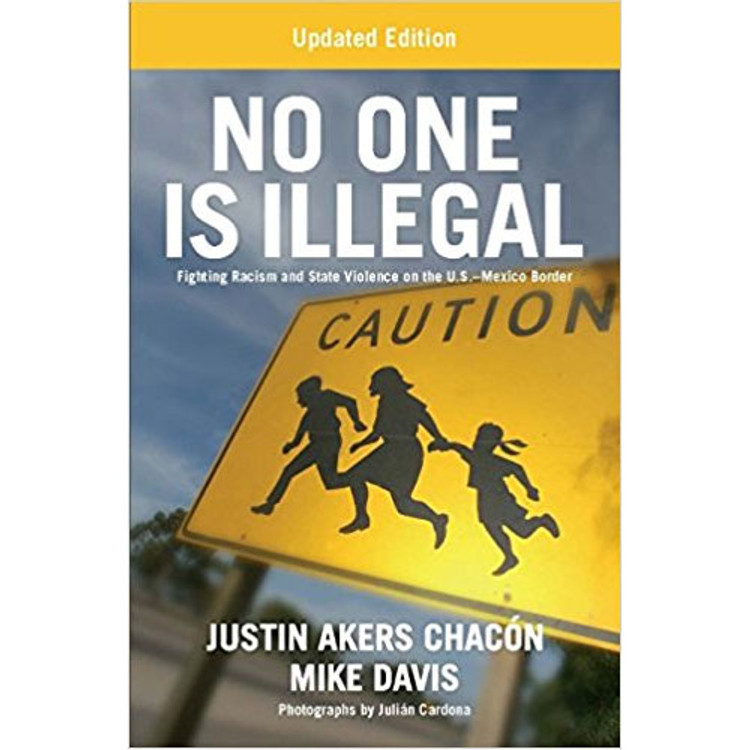 No One Is Illegal