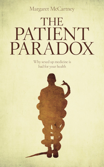 The Patient Paradox: Why Sexed Up Medicine is Bad for Your Health
