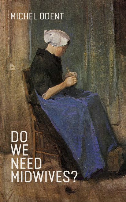 Do We Need Midwives?