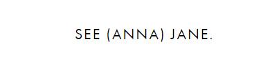 See (Anna) Jane