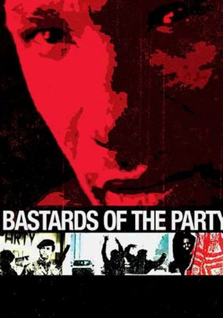 bastards of the party DVD