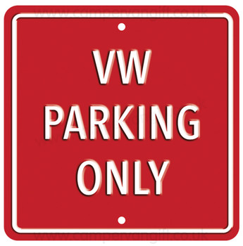 VW Parking Only Red Square Metal Sign