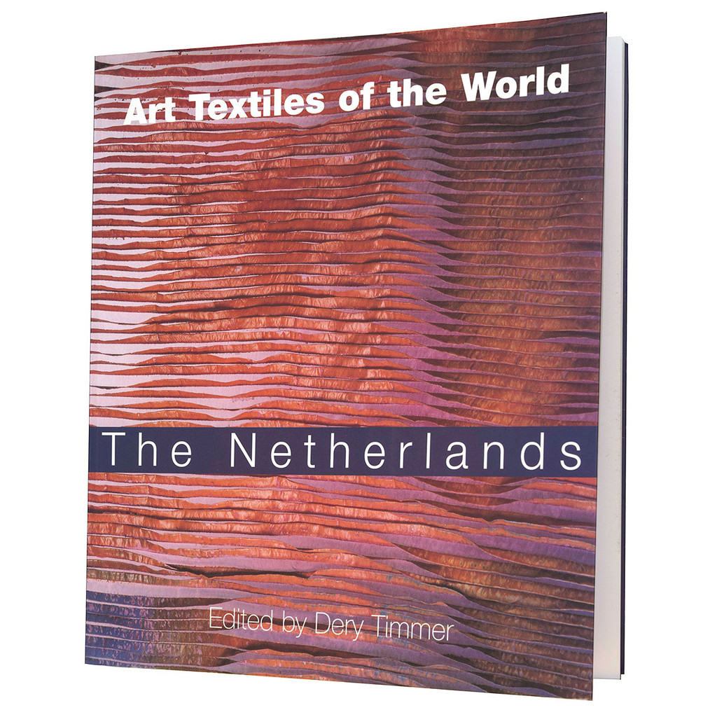 Art Textiles of the World: The Netherlands
