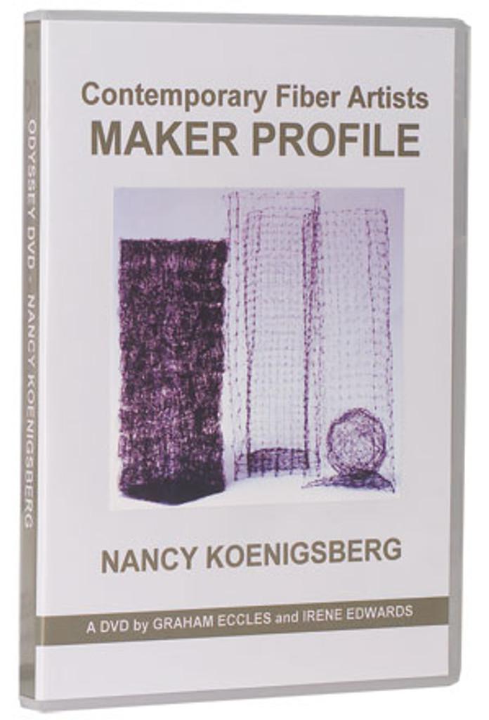 Contemporary American Fiber Artists Maker Profile: Nancy Koenigsberg