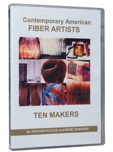 Contemporary Fiber Artists Maker Profiles: Ten Makers