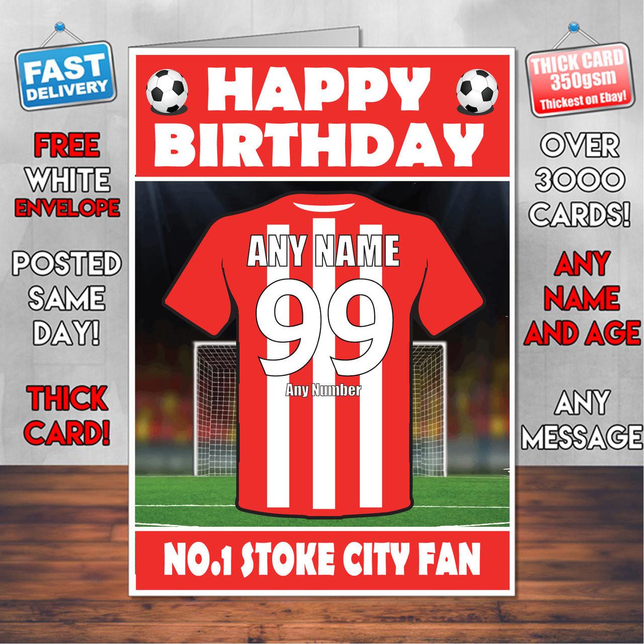 Personalised Stoke Football Fan Birthday Card