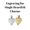 Engraving for Single Heartfelt Charms