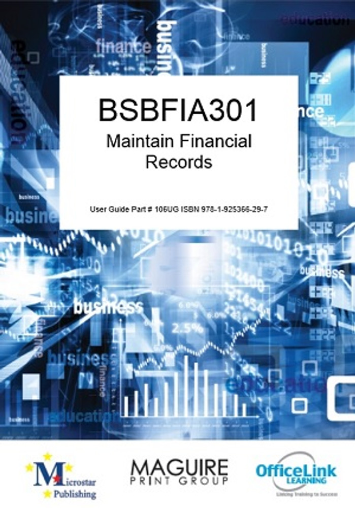 BSBFIA301 Maintain Financial Records