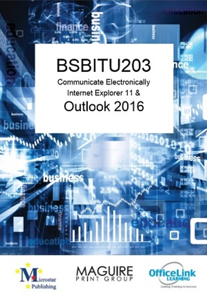 BSBITU203 Communicate Electronically with Outlook 2016
