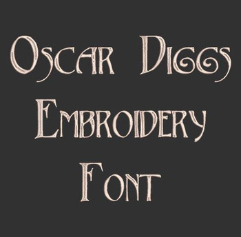Oscar Diggs Machine Embroidery Font Now Includes BX Format