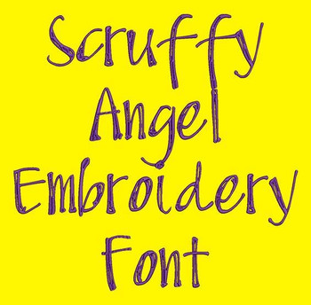 Scruffy Angel Machine Embroidery Font Now Includes BX Format!