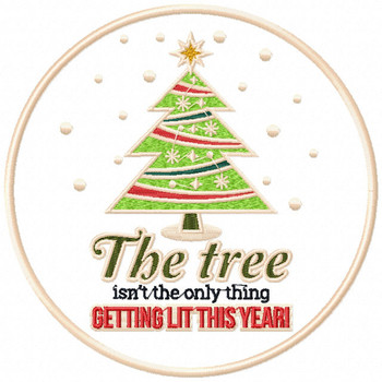 Getting Lit this Year - Humor Christmas Patch #06 Machine Embroidery Design