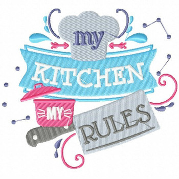My Kitchen My Rules - Cooking Hobby #02 Machine Embroidery Design