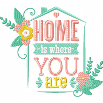 Home Is Where You Are - Wedding Typography #05 Machine Embroidery Design