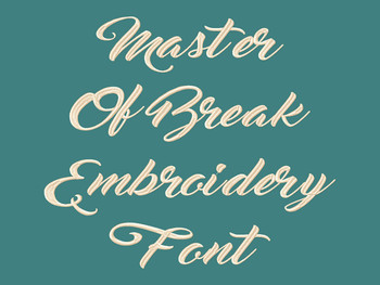 Master Of Break Machine Embroidery Font Product Pic