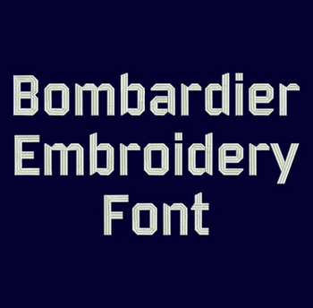 Machine Embroidery Font - Bombardier Now Includes BX Format!