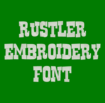 Machine Embroidery Font - Rustler Now Includes BX Format!