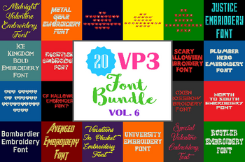 20 VP3 Font Bundle - Volume 6 - 20 Husqvarna Viking Machine Embroidery Fonts