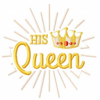 His Queen - His & Hers Collection #11 Machine Embroidery Design