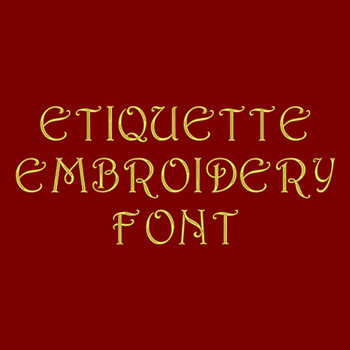 Machine Embroidery Font - Etiquette Font