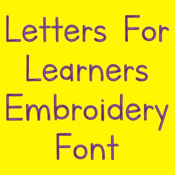 Letters For Learners Embroidery Font_ProdPic