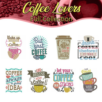 Machine Embroidery Designs  - Coffee Lovers Collection of 8