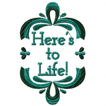 Here's to Life Wine Bag Design #2 Machine Embroidery Design
